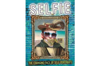 Selfie: The Changing Face of Self Portraits -Susie Brooks Photography Book