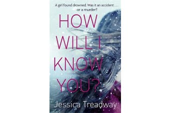 How Will I Know You? -Jessica Treadway Fiction Book Aus Stock
