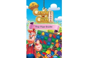The Official Candy Crush Top Tips Guide - Home & Garden Book Aus Stock