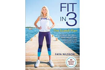 Fit in 3: The Scandi Plan Health & Wellbeing Book Aus Stock