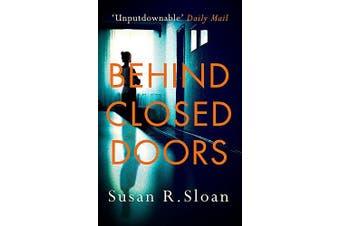Behind Closed Doors -Susan R. Sloan Fiction Book Aus Stock