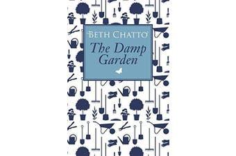 The Damp Garden -Beth Chatto Home & Garden Book Aus Stock