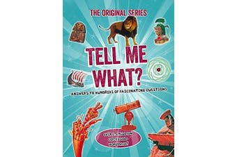 Tell Me What? (Tell Me Series) - Home & Garden Book Aus Stock
