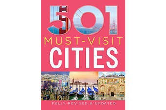 501 Must-Visit Cities: 501 Series -D. Brown,J. Brown,A. Findlay Travel Book