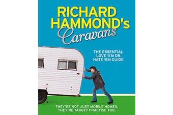 Richard Hammond's Caravans: The Essential Love 'Em or Hate 'Em Guide Aus Stock