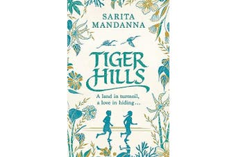 Tiger Hills: A Channel 4 TV Book Club Choice -Sarita Mandanna Fiction Book