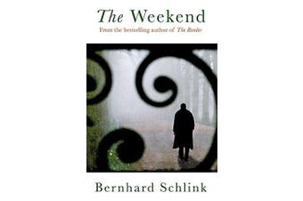 The Weekend -Bernhard Schlink Fiction Book Aus Stock