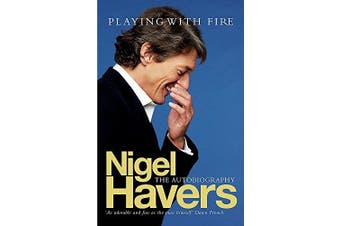Playing With Fire -Nigel Havers Biography Book Aus Stock