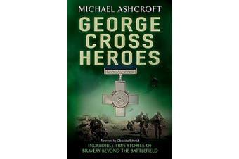George Cross Heroes History Book Aus Stock