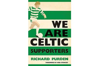 We Are Celtic Supporters -Purden, Richard Sports & Recreation Book Aus Stock