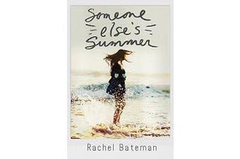 Someone Else's Summer -Bateman, Rachel Languages Book Aus Stock