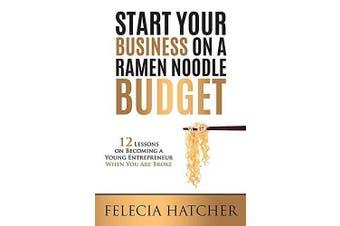 Start Your Business on a Ramen Noodle Budget Business Book Aus Stock