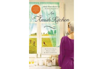 An Amish Kitchen: Three Amish Novellas - Religion Book Aus Stock
