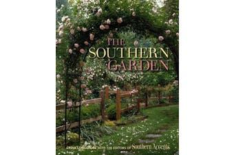The Southern Garden - Home & Garden Book Aus Stock