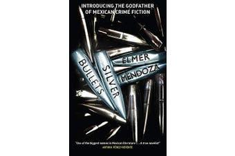 Silver Bullets -Mendoza, Elmer History Book Aus Stock