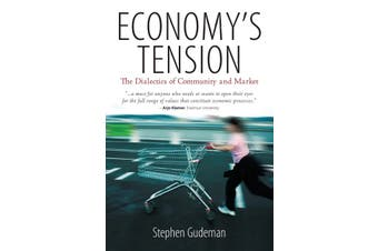 Economy's Tension: The Dialectics of Community and Market - Social Sciences