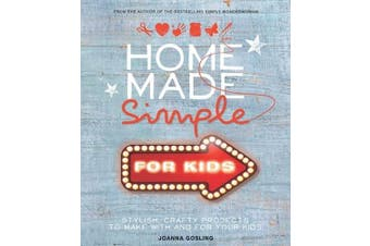 Home Made Simple for Kids Home & Garden Book Aus Stock