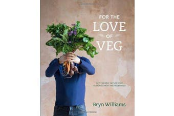 For the Love of Veg -Bryn Williams Cooking Book Aus Stock