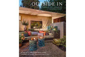 Outside In: The Gardens and Houses of Tichenor & Thorp - Architecture & Design