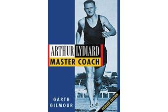 Arthur Lydiard: Master Coach -Garth Gilmour Home & Garden Book Aus Stock