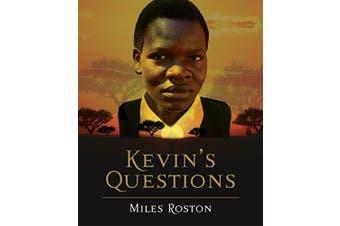 Kevin's Questions -Miles Roston,Archbishop Desmond Tutu Social Sciences Book