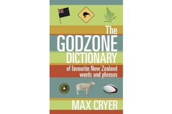 The Godzone Dictionary: Of Favourite New Zealand Words and Phrases Aus Stock