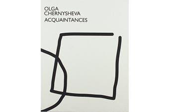 Olga Chernysheva: Acquaintances -Olga Chernysheva,David Riff Photography Book