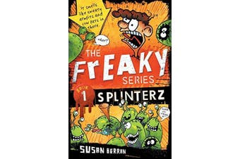 Splinterz: The Freaky Series Book 1 (The Freaky Series) - Children's Book
