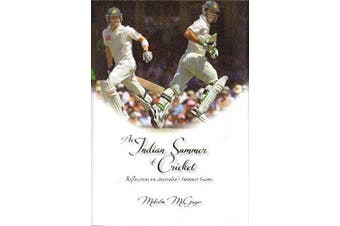 An Indian Summer of Cricket: Reflections on Australia's Summer Game Aus Stock