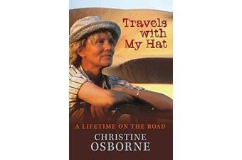 Travels with My Hat -Osborne, Christine Photography Book Aus Stock