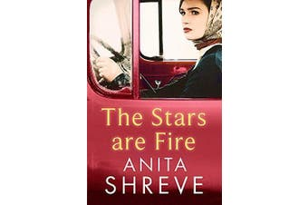 The Stars are Fire -Anita Shreve Fiction Novel Book Aus Stock