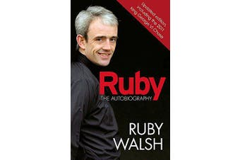 Ruby: The Autobiography -Ruby Walsh Sports & Recreation Book Aus Stock