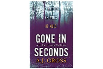 Gone in Seconds -Cross, A. J. Fiction Book Aus Stock
