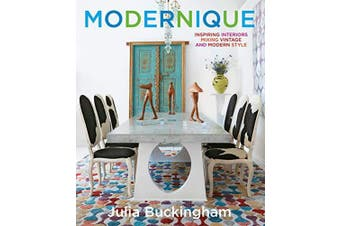 Modernique: Inspiring Interiors Mixing Vintage and Modern Style Aus Stock