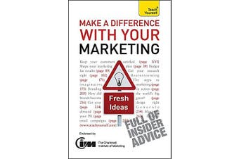 Make A Difference With Your Marketing: Teach Yourself (TY Business Skills)