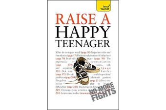 Raise a Happy Teenager: Teach Yourself: 2010 (Teach Yourself - General)
