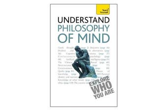Understand Philosophy of the Mind a Teach Yourself Guide - Psychology Book