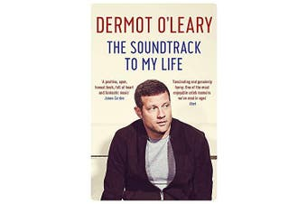 The Soundtrack to My Life -Dermot O'Leary Performing Arts Book Aus Stock