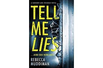 Tell Me Lies: Gardner and Freeman -Muddiman, Rebecca Fiction Book Aus Stock
