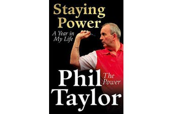 Staying Power: A Year In My Life -Taylor, Phil Home & Garden Book Aus Stock