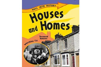 Ways Into History: Houses and Homes (Ways into History) - Home & Garden Book