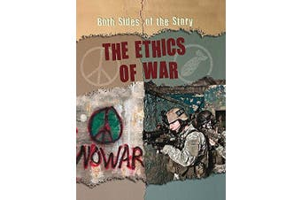 Both Sides of the Story: The Ethics of War (Both Sides of the Story) - General