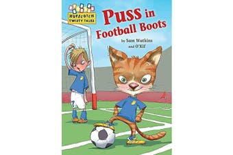 Hopscotch Twisty Tales: Puss in Football Boots (Hopscotch: Twisty Tales)