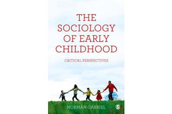 The Sociology of Early Childhood: Critical Perspectives - Social Sciences Book