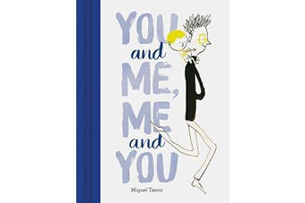 You and Me, Me and You -Tanco, Miguel Children's Book Aus Stock