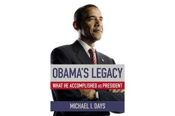 Obama's Legacy: What He Accomplished as President - Politics Book Aus Stock
