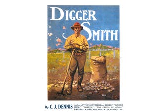 Digger Smith: Pocket Editions for the Trenches -C.J. Dennis Language Arts Book