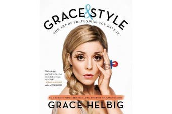 Grace & Style -Grace Helbig Humour Book Aus Stock
