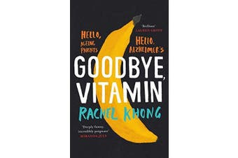 Goodbye, Vitamin -Rachel Khong Fiction Novel Book Aus Stock
