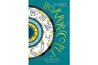 Horrorscopes: An Astrological Almanac -Jonathan O'Brien Humour Book Aus Stock